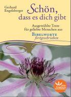 Schön, dass es dich gibt Engelsberger, Gerhard 9783945369463