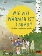 Wie viel wärmer ist 1 Grad? Scharmacher-Schreiber, Kristina/Marian, Stephanie 9783407754691